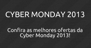 ofertas cyber monday brasil 2013